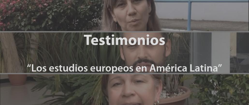 Testimonios: Sobre los estudios europeos en América Latina